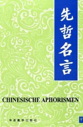 9787800527357: Chinesische Aphorismen Chinese-German
