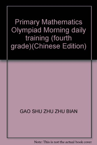 Primary Mathematics Olympiad Morning daily training (fourth grade)(Chinese Edition)(Old-Used): GAO ...