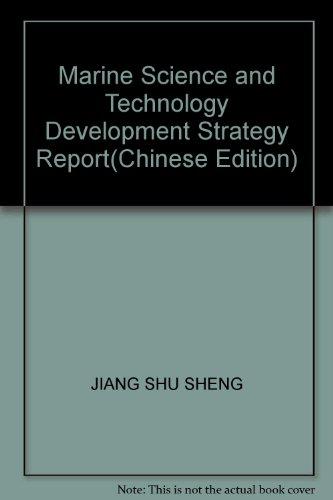 Marine Science and Technology Development Strategy Report(Chinese Edition): ZHU ZHE