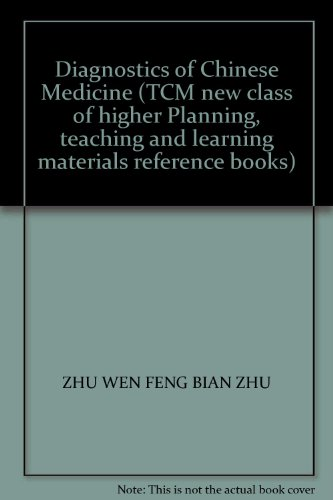 Diagnostics of Chinese Medicine (TCM new class of higher Planning. teaching and learning materials ...