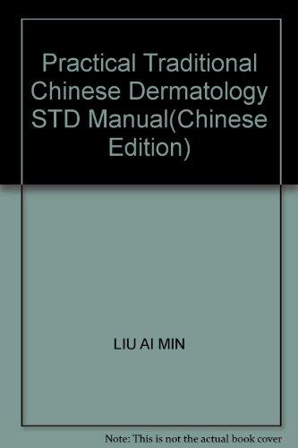 Practical Medicine Dermatology STD manual (zh3 area: LIU AI MIN
