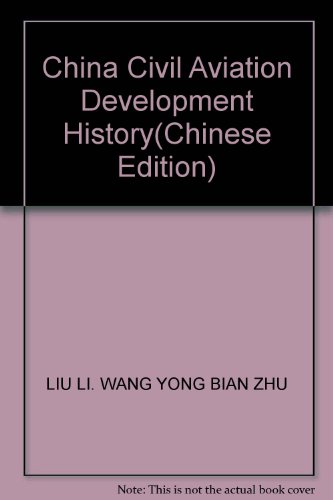 9787801109880: China Civil Aviation Development History