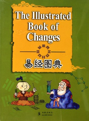 The Illustrated Book of Changes: Translated by Liu