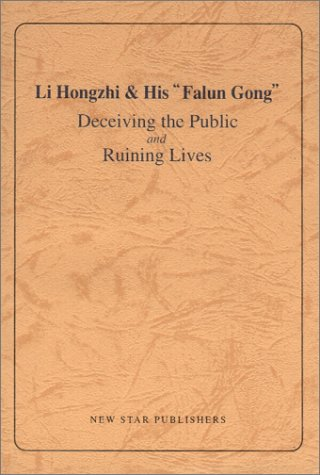 """9787801482389: Li Hongzhi & His """"Falun Gong"""": Deceiving the Public and Ruining Lives"""
