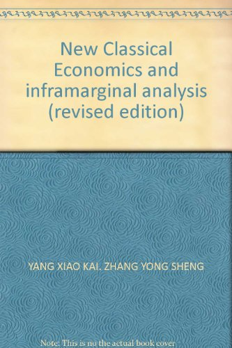 9787801499790: New Classical Economics and inframarginal analysis (revised edition)