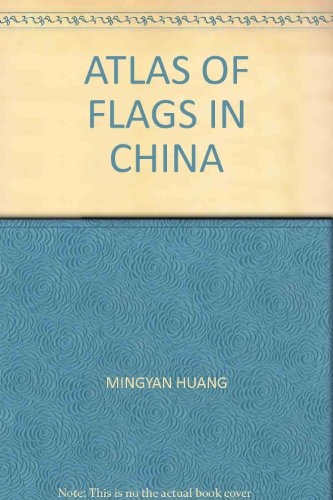9787801548337: Atlas of flags in China(Chinese Edition)