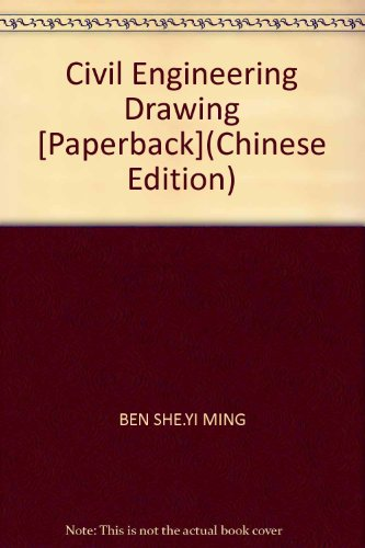 Civil Engineering Drawing Tutorial [Paperback](Chinese Edition): LIU ZHI JIE