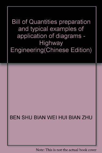 9787801599490: Bill of Quantities preparation and typical examples of application of diagrams - Highway Engineering