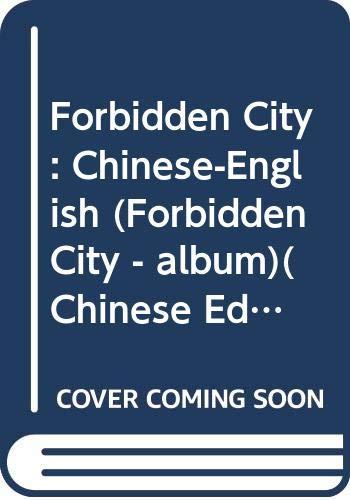 Forbidden City: Chinese-English (Forbidden City - album)(Chinese: BEN SHE.YI MING