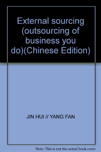 9787801691767: External sourcing (outsourcing of business you do)(Chinese Edition)