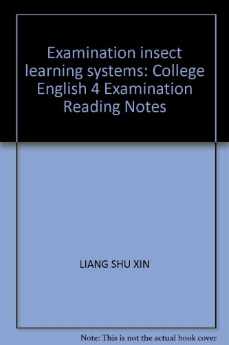 9787801830654: Examination insect learning systems: College English 4 Examination Reading Notes