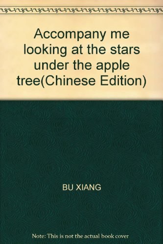 Accompany me looking at the stars under: BU XIANG