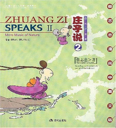 9787801885159: Zhuangzi Speaks II: More Music of Nature (English-Chinese)