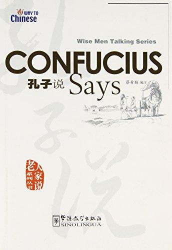 Confucius Says (Wise Men Talking Series): Sinolingua Press
