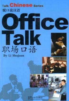 Office Talk (Talk Chinese): Shujuan, Li