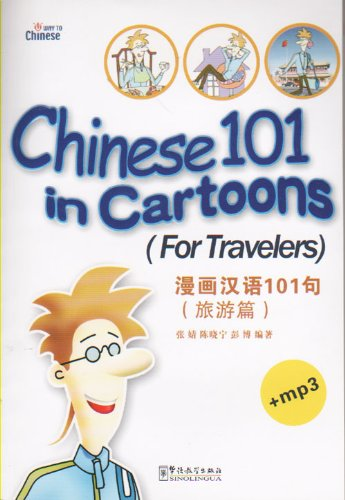 Chinese 101 in Cartoons--For Travellers (Chinese and: Zhang Ying