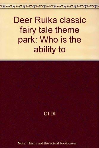 Deer Ruika classic fairy tale theme park: QI DI