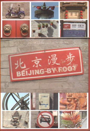 9787802029026: Beijing by Foot
