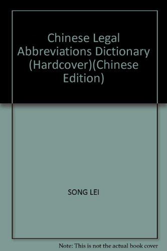 Genuine - English-Chinese legal Abbreviations Dictionary -: SONG LEI