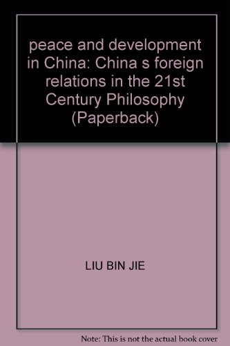 Philosophy 21 World Chinese foreign relations : LIU BIN JIE