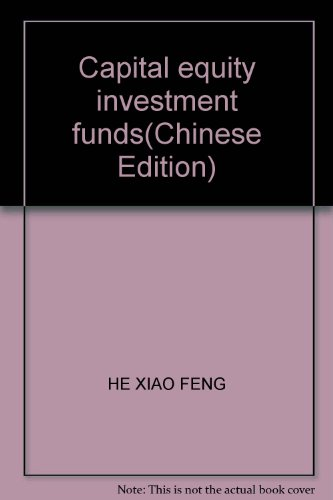 New Genuine ] capital : Equity Investment Fund Press:(Chinese Edition): BEN SHE.YI MING