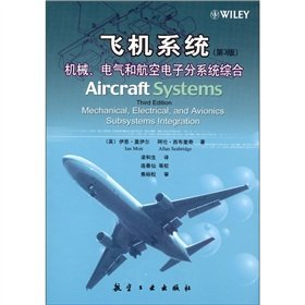 9787802437746: Aircraft Systems (Third Edition) Mechanical. Electrical and Avionics. Subsystems the Integration