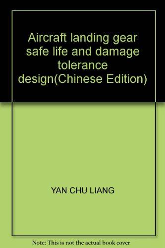 Aircraft landing gear safe life and damage: BEN SHE.YI MING