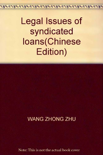 9787802471894: Legal Issues of syndicated loans(Chinese Edition)