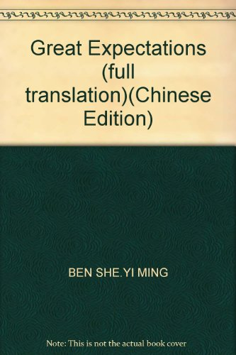 Great Expectations (full translation)(Chinese Edition): BEN SHE.YI MING