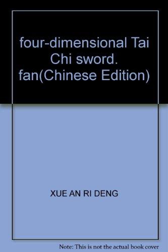 9787805929866: four-dimensional Tai Chi sword, fan