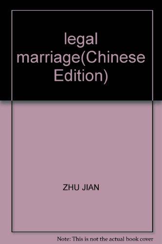 legal marriage: ZHU JIAN