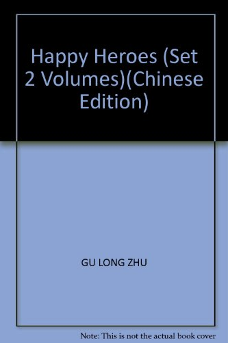 Happy Heroes (Set 2 Volumes): ZHU, GU LONG