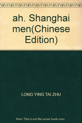 ah, Shanghai men: LONG YING TAI