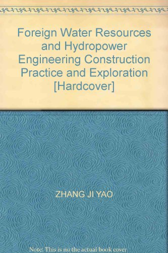 Foreign Water Resources and Hydropower Engineering Construction Practice and Exploration [Hardcover...