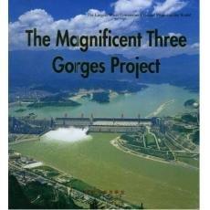 The Magnificient Three Gorges Project: Li Jin Long