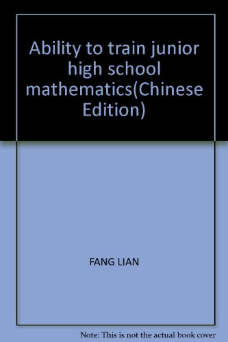 Ability to train junior high school mathematics(Chinese Edition): FANG LIAN