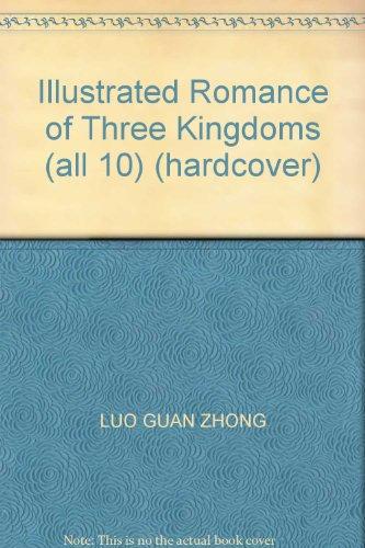 9787806431108: Illustrated Romance of Three Kingdoms (all 10) (hardcover)