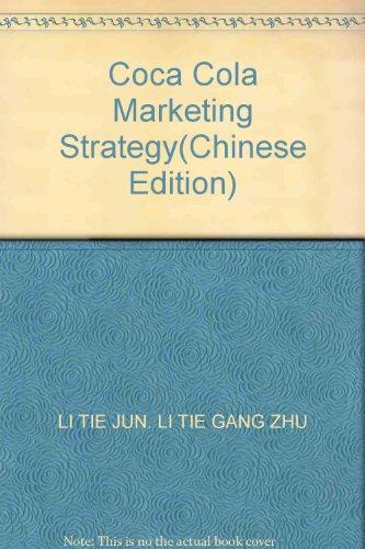 Coca Cola Marketing Strategy: LI TIE JUN,