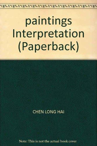 9787806655528: paintings Interpretation (Paperback)