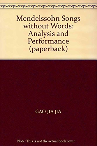9787806679937: Mendelssohn Songs without Words: Analysis and Performance (paperback)
