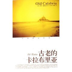 Old Calabria ( Deluxe Edition )(Chinese Edition): YING ) NUO MAN DAO GE LA SI ZHU . FU ZHI GANG . ...