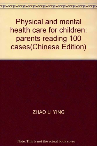 Care for the child's physical and mental: ZUO ZHE