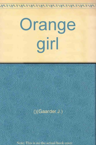 Orange girl(Chinese Edition): NUO ) QIAO