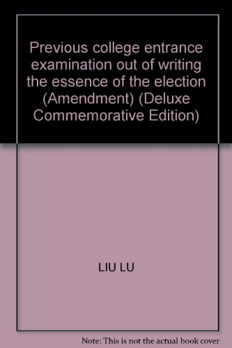 Genuine - out past the entrance essay essence Select - fake a penalty ten -IL(Chinese Edition): LIU...