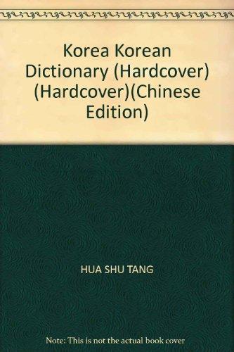South Korea and China . CJK Dictionary(Chinese: HAN ) HUA