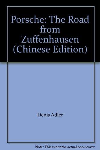9787807590002: Porsche: The Road from Zuffenhausen (Chinese Edition)