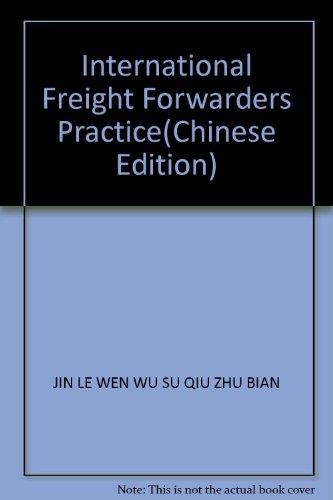 9787810009461: International Freight Forwarders Practice