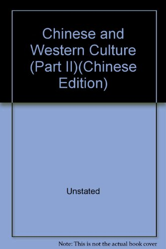 Chinese and Western Philosophy and Culture
