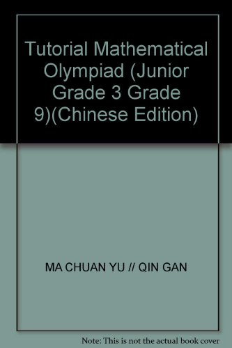Mathematical Olympiad Essentials: 3rd grade junior high: MA CHUAN YU