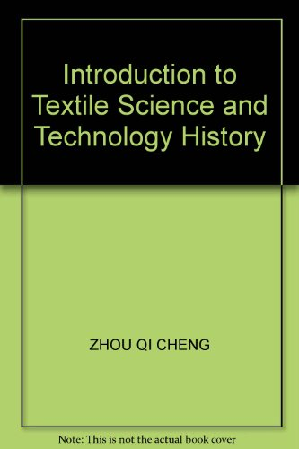 9787810385428: Introduction to Textile Science and Technology History
